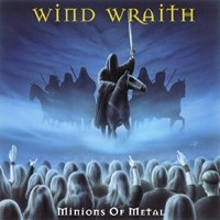 Wind Wraith: Minions of Metal