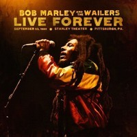 Marley, Bob: Live forever: The Stanley theatre -3LP+2CD