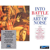 Art Of Noise: Into The Battle With The Art Of Noise
