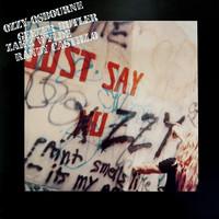 Osbourne, Ozzy : Just say Ozzy