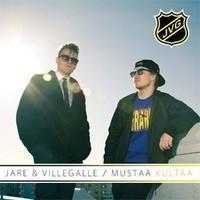 Jare & Villegalle: Mustaa kultaa