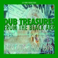 Perry, Lee: Dub Treasures From The Black Ark: Rare Dubs 1976-78