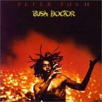 Tosh, Peter: Bush doctor