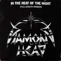 Diamond Head: In The Heat Of The Night