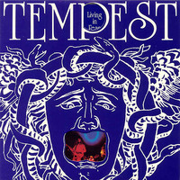 Tempest -UK-: Living In Fear