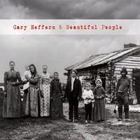 Heffern, Gary: Gary Heffern & Beautiful People