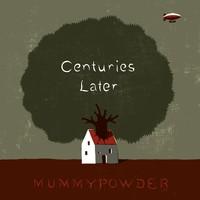 Mummypowder: Centuries later