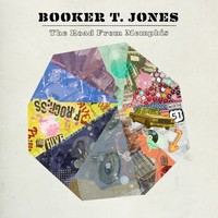 Booker T.: Road From Memphis