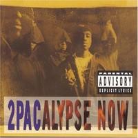 2pac: 2pacalypse now