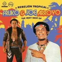 Fruko: Rebelion Tropical - The Very Best Of