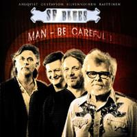 SF-Blues: Man - be careful!