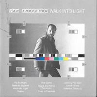 Anderson, Ian: Walk into the light