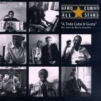 Afro Cuban All Stars: A toda cuba le gusta