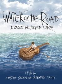 Vedder, Eddie (Pearl Jam): Water on the road - live