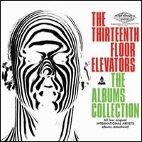 13th Floor Elevators: The albums collection