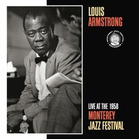 Armstrong, Louis: Live at the 1958 Monterey Jazz Festival