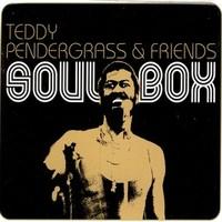 Pendergrass, Teddy: Teddy Pendergrass & Friends - Soul Box