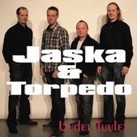 Jaska & Torpedo: Uudet tuulet