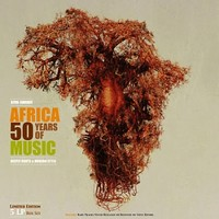 V/A : Africa - 50 years of music - deeply roots & modern style