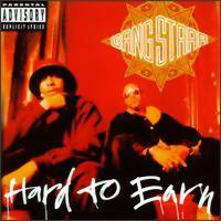 Gang Starr: Hard to earn