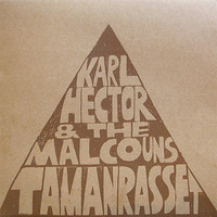 Hector, Karl &The Malcouns: Tamanrasset