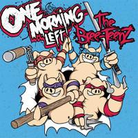 One Morning Left : The Bree-TeenZ -ltd. cd + t-paita