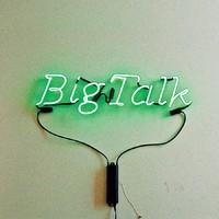 Big Talk: Big Talk