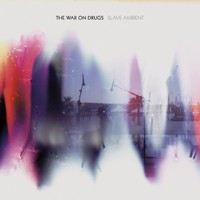 War On Drugs: Slave Ambient