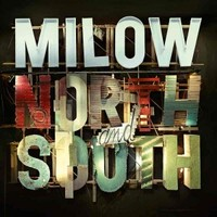 Milow: North And South