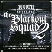 Yo Gotti: Yo Gotti: Vol. 2 - Blackout Squad