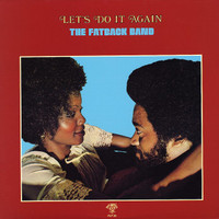 Fatback Band: Let's do it again