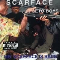 Scarface: Mr. Scarface is back