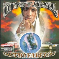 Mystikal: Ghetto fabulous