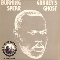 Burning Spear: Garvey's Ghost