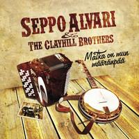 Seppo Alvari & The Clayhill Brothers: Matka on mun määränpää