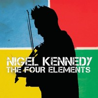 Kennedy, Nigel: Four elements