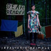 Dear Reader: Idealistic animals