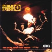 Public Enemy: Yo! Bum Rush The Show