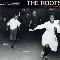 Roots: Things fall apart