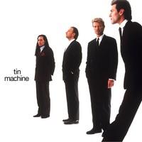 Tin Machine: Tin Machine