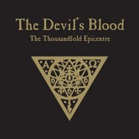 Devil's Blood: Thousandfold Epicentre