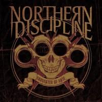Northern Discipline: Harvester of Hate