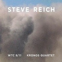Reich, Steve: WTC 9/11, Mallet Quartet, Dance Patterns -cd+dvd-