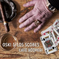 Oski & Los Scobes: Cafe Rööperi