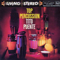 Puente, Tito: Top percussion