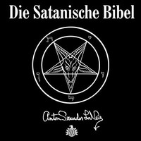LaVey, Anton Szandor: Die Satanische Bibel