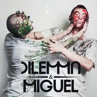Dilemma & Miguel: Takinkääntäjät