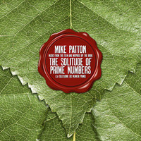 Patton, Mike: Music from the Film And Inspired by the Book the Solitude  of Prime Numbers (La Solitudine Dei Numeri Primi)