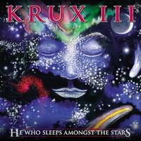 Krux: III - He who sleeps among the stars