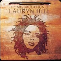 Hill, Lauryn: Miseducation of Lauryn Hill